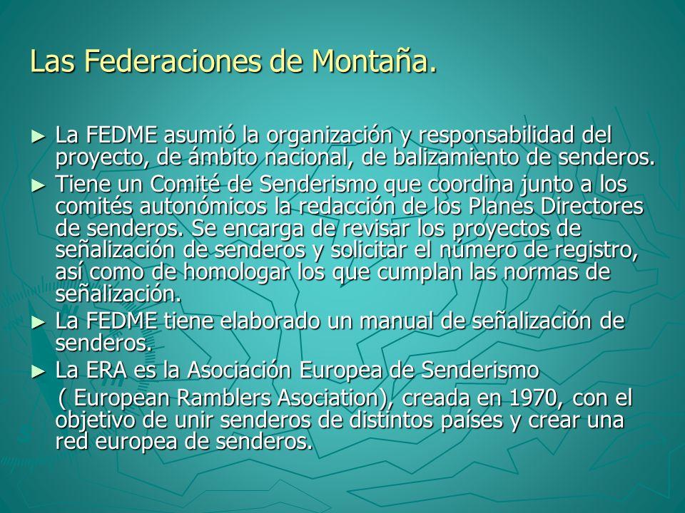 Las Federaciones de Montaña.