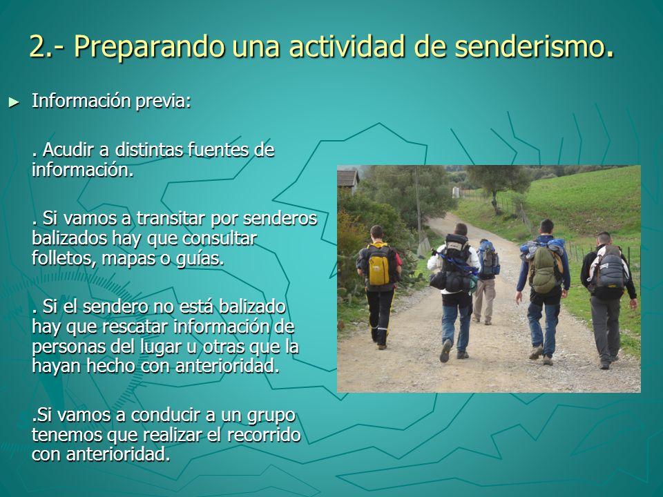 2.- Preparando una actividad de senderismo.