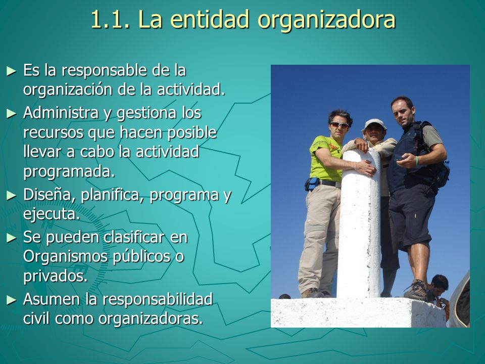 1.1. La entidad organizadora