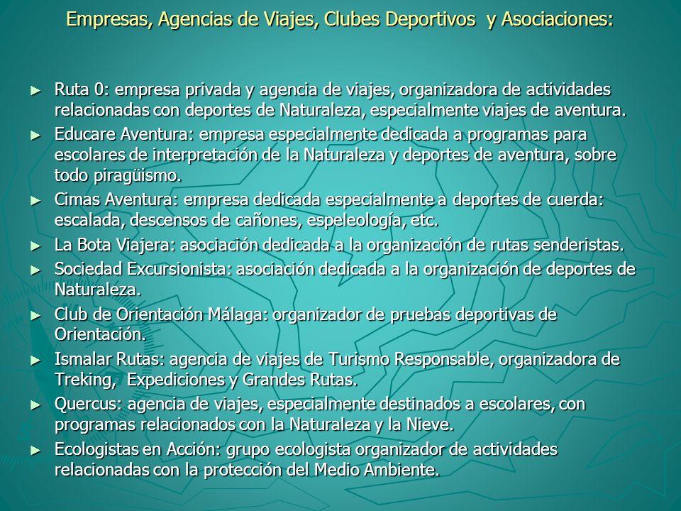 Empresas, Agencias de Viajes, Clubes Deportivos y Asociaciones: