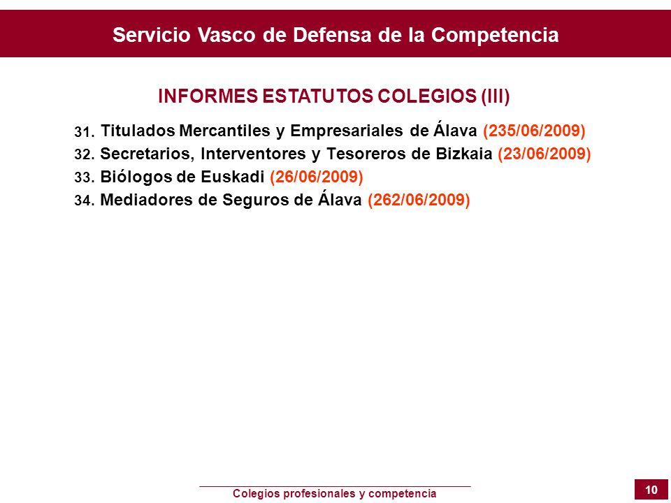 INFORMES ESTATUTOS COLEGIOS (III)