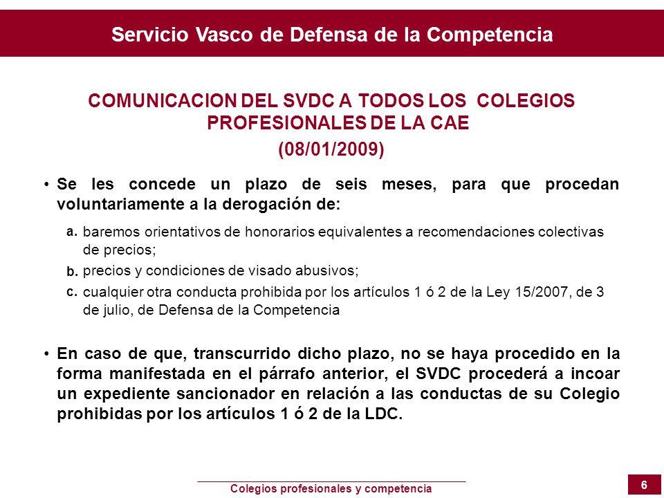 COMUNICACION DEL SVDC A TODOS LOS COLEGIOS PROFESIONALES DE LA CAE