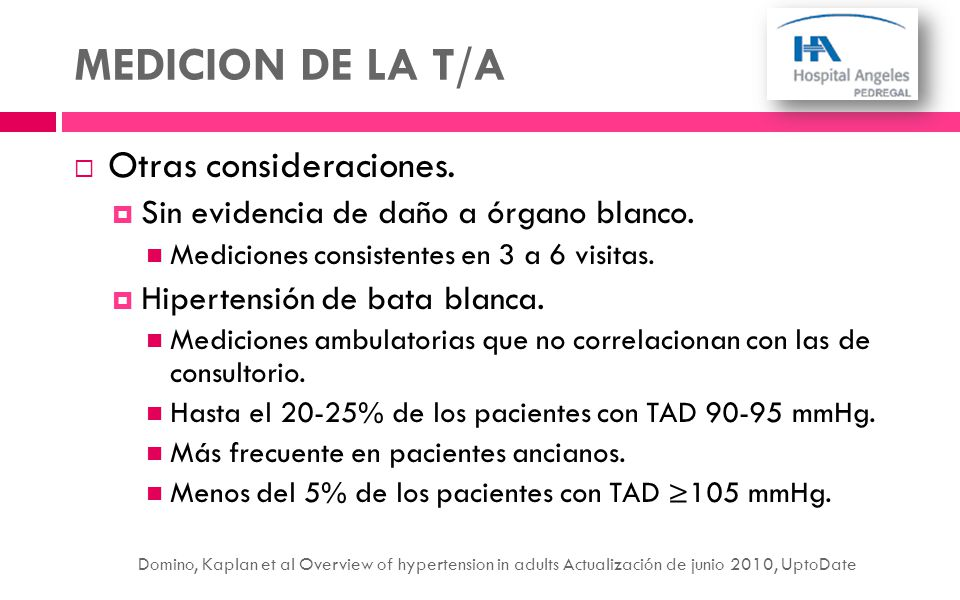 MEDICION DE LA T/A Otras consideraciones.