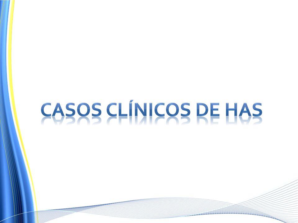 CASOS CLÍNICOS DE HAS