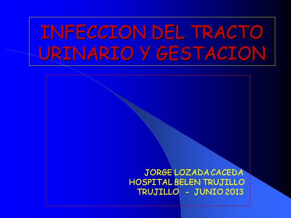 INFECCION DEL TRACTO URINARIO Y GESTACION