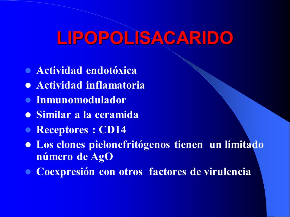 LIPOPOLISACARIDO Actividad endotóxica Actividad inflamatoria