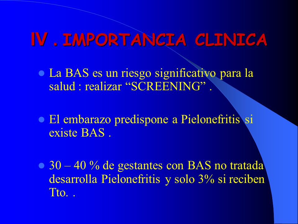 IV . IMPORTANCIA CLINICA