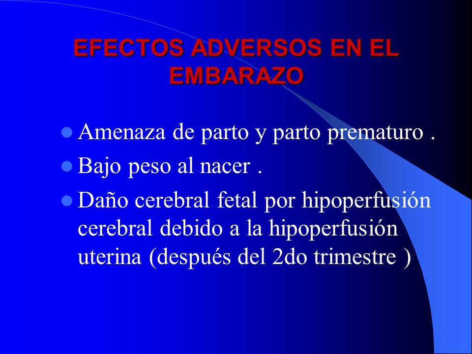 EFECTOS ADVERSOS EN EL EMBARAZO