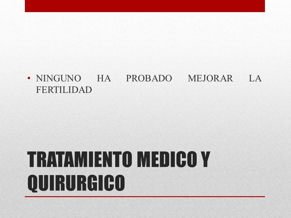 TRATAMIENTO MEDICO Y QUIRURGICO