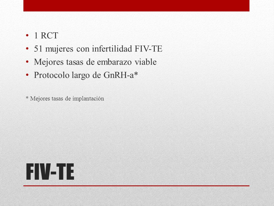 FIV-TE 1 RCT 51 mujeres con infertilidad FIV-TE