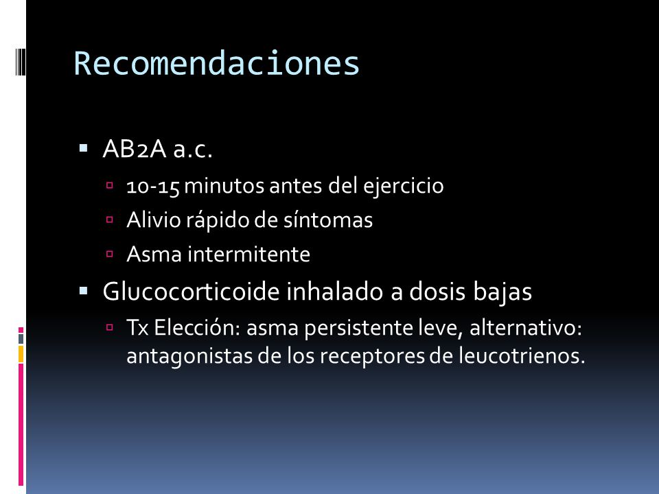 Recomendaciones AB2A a.c. Glucocorticoide inhalado a dosis bajas