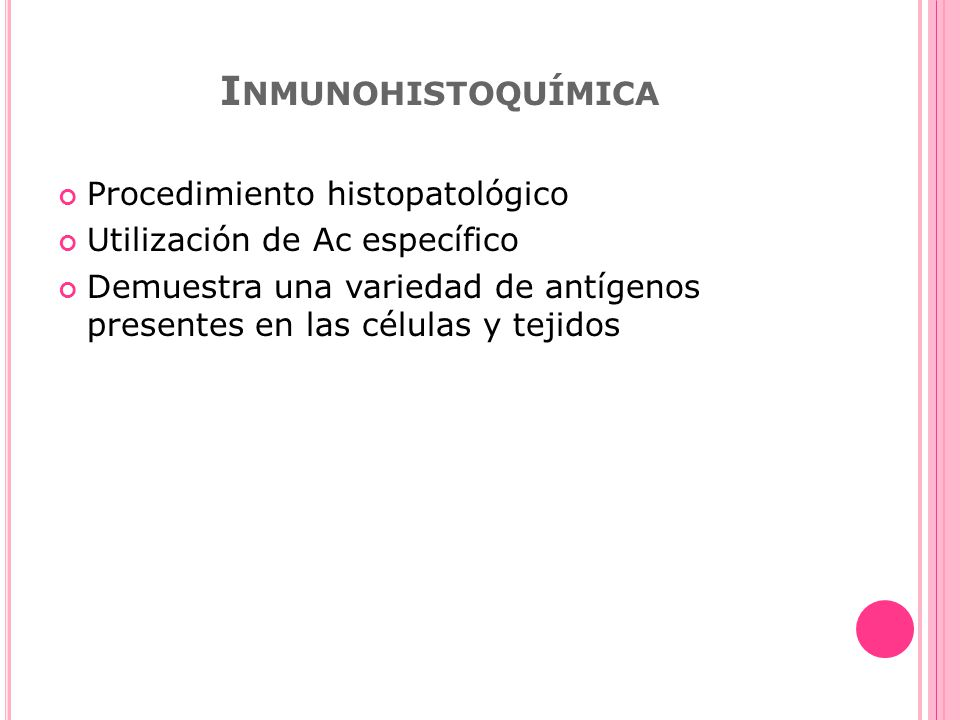 Inmunohistoquímica Procedimiento histopatológico