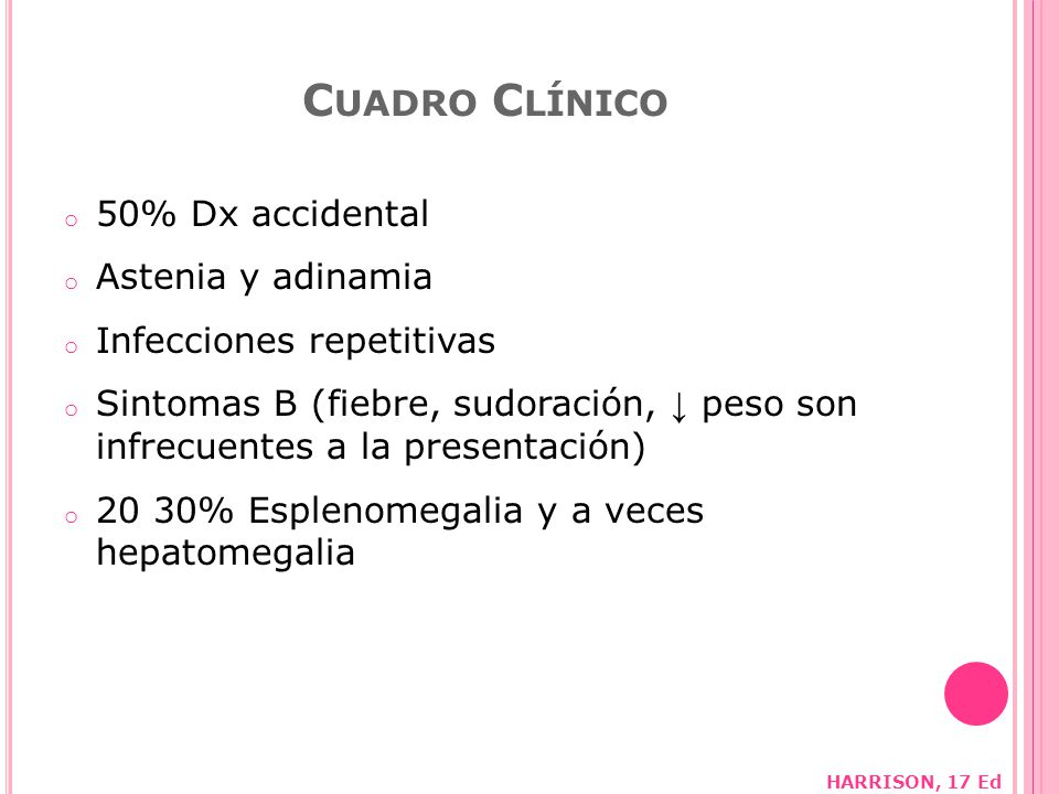 Cuadro Clínico 50% Dx accidental Astenia y adinamia