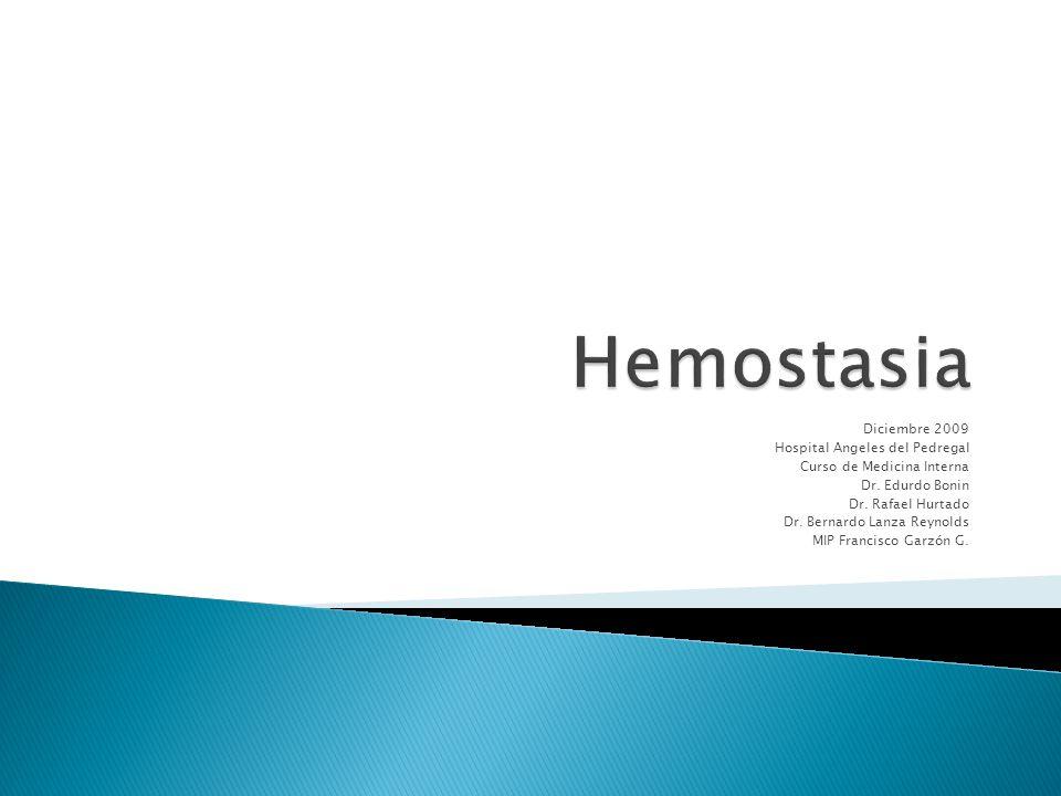 Hemostasia Diciembre 2009 Hospital Angeles del Pedregal