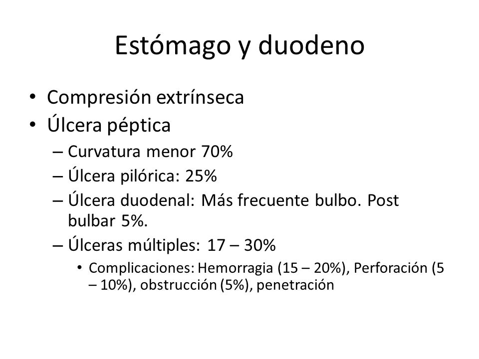 Estómago y duodeno Compresión extrínseca Úlcera péptica