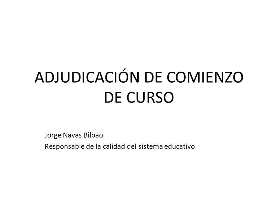 ADJUDICACIÓN DE COMIENZO DE CURSO