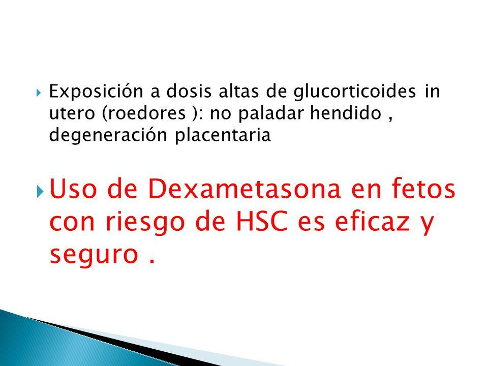 Uso de Dexametasona en fetos con riesgo de HSC es eficaz y seguro .