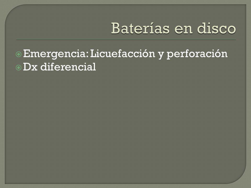 Baterías en disco Emergencia: Licuefacción y perforación