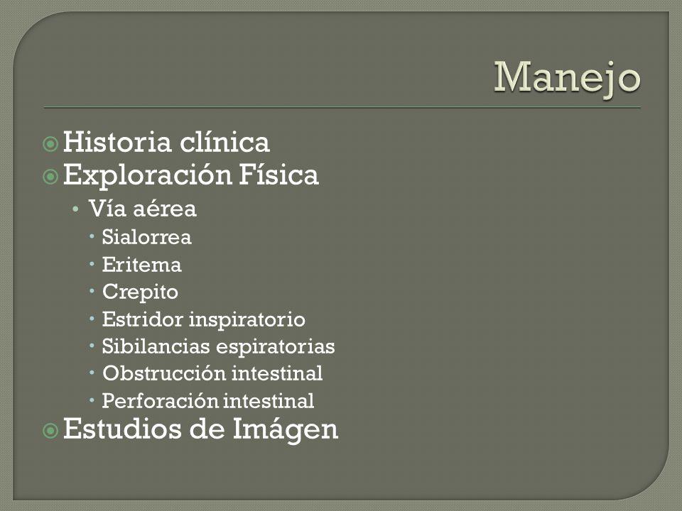Manejo Historia clínica Exploración Física Estudios de Imágen