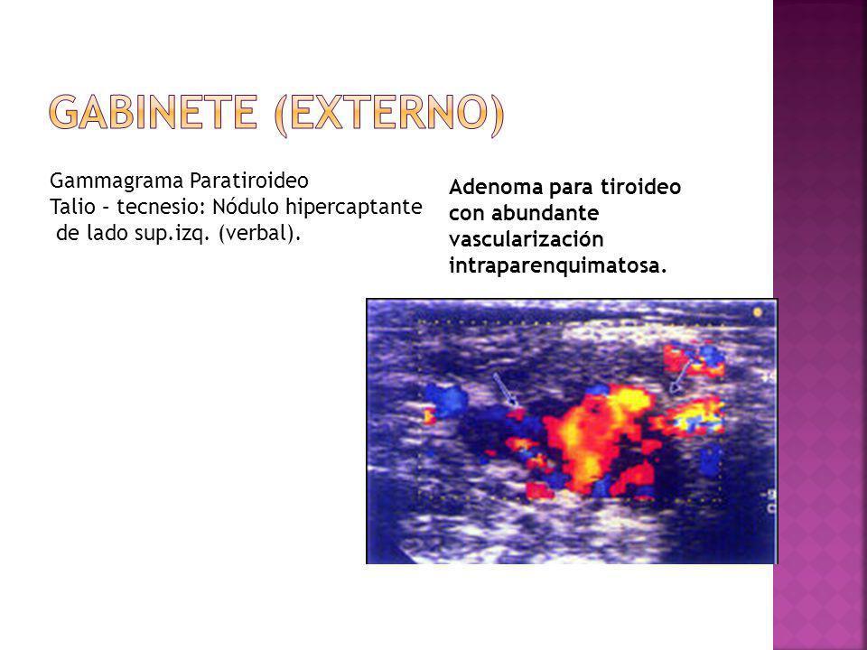 GABINETE (externo) Gammagrama Paratiroideo