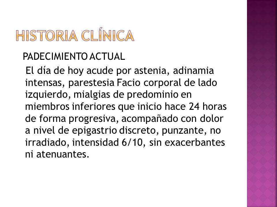 Historia clínica PADECIMIENTO ACTUAL