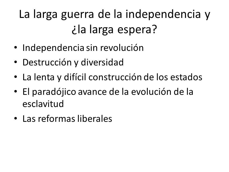 La larga guerra de la independencia y ¿la larga espera
