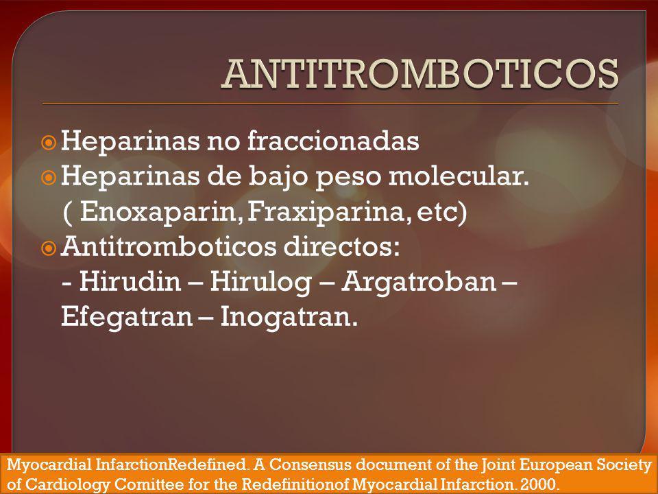 Antitromboticos Heparinas no fraccionadas