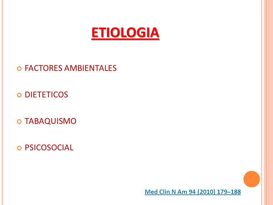 ETIOLOGIA FACTORES AMBIENTALES DIETETICOS TABAQUISMO PSICOSOCIAL
