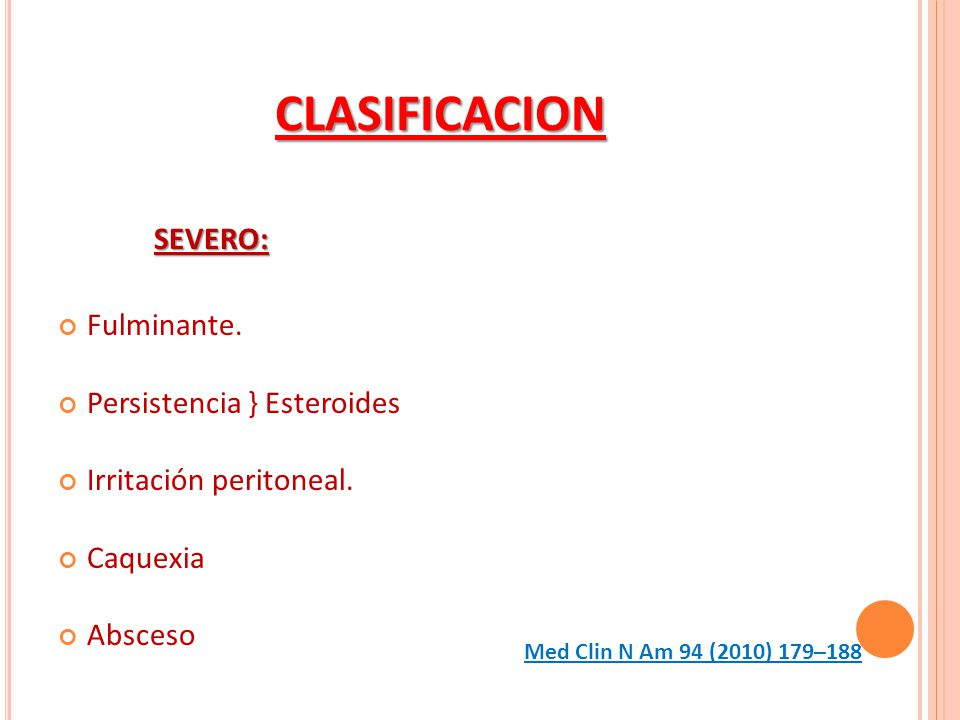 CLASIFICACION SEVERO: Fulminante. Persistencia } Esteroides