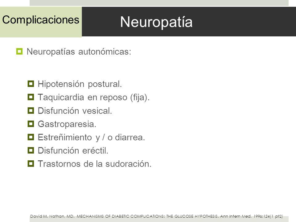 Neuropatía Complicaciones Neuropatías autonómicas: