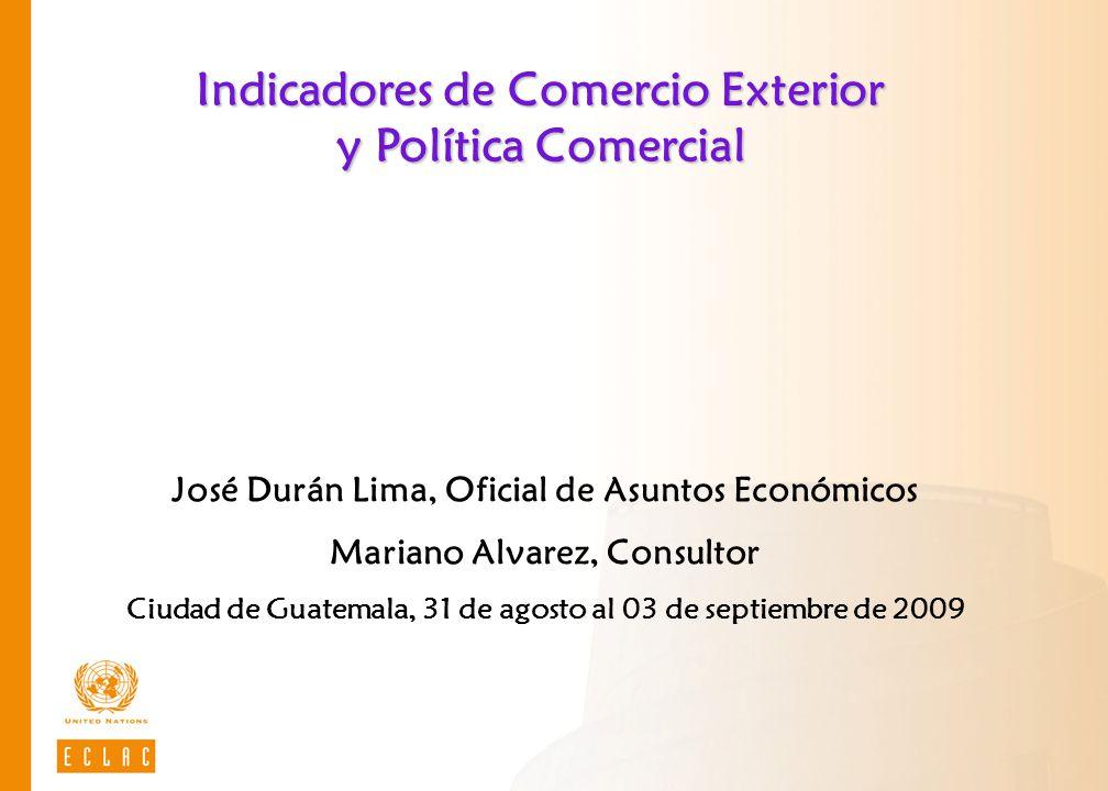 Indicadores de Comercio Exterior y Política Comercial