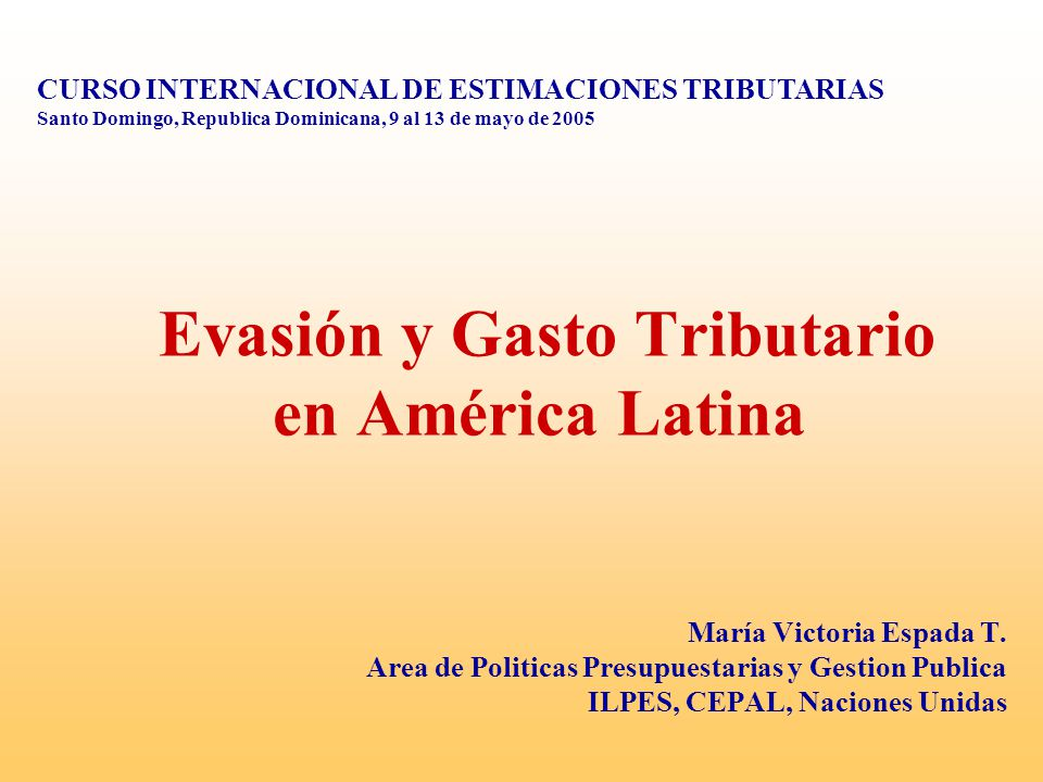 Evasión y Gasto Tributario en América Latina