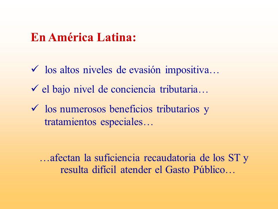 En América Latina: los altos niveles de evasión impositiva…