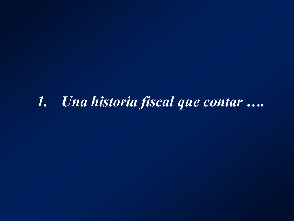 Una historia fiscal que contar ….