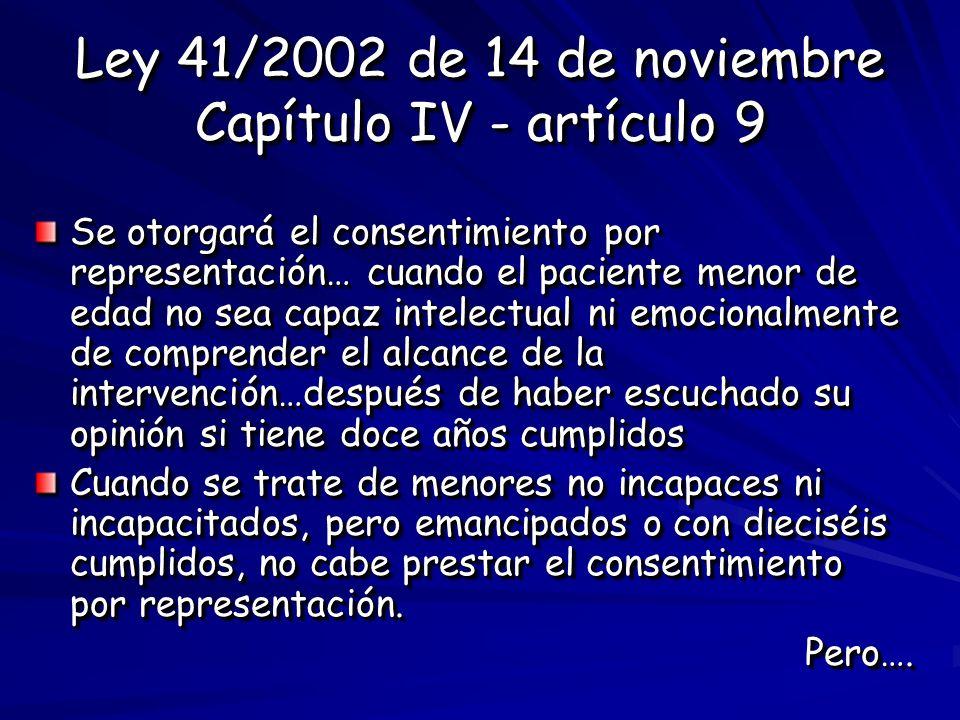 Ley 41/2002 de 14 de noviembre Capítulo IV - artículo 9