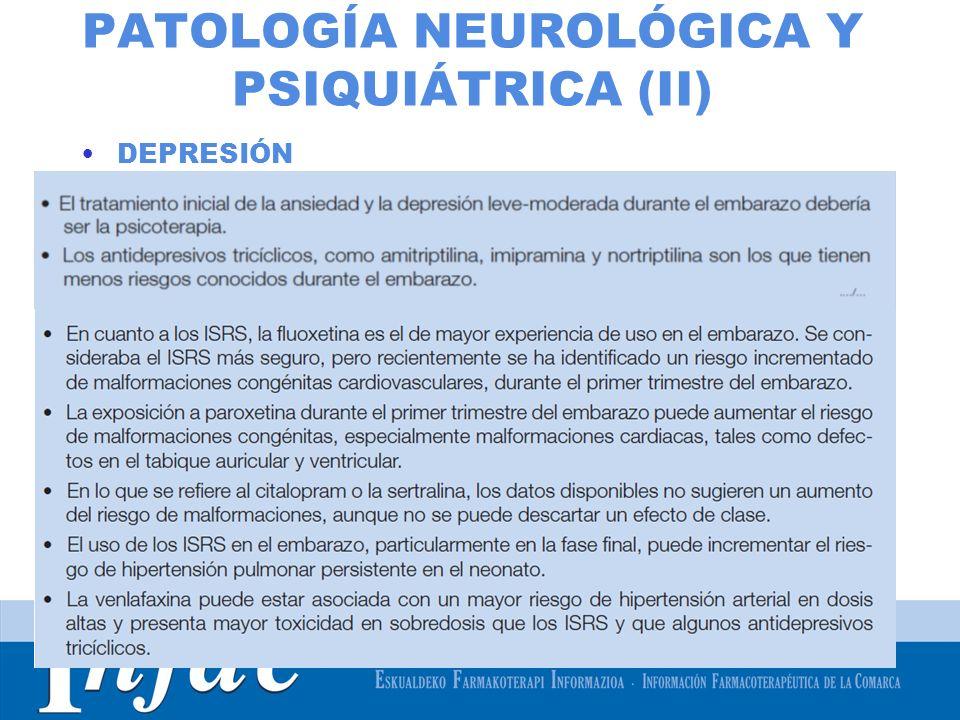 PATOLOGÍA NEUROLÓGICA Y PSIQUIÁTRICA (II)