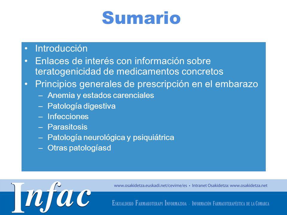 Sumario Introducción. Enlaces de interés con información sobre teratogenicidad de medicamentos concretos.