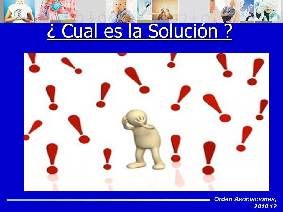¿ Cual es la Solución