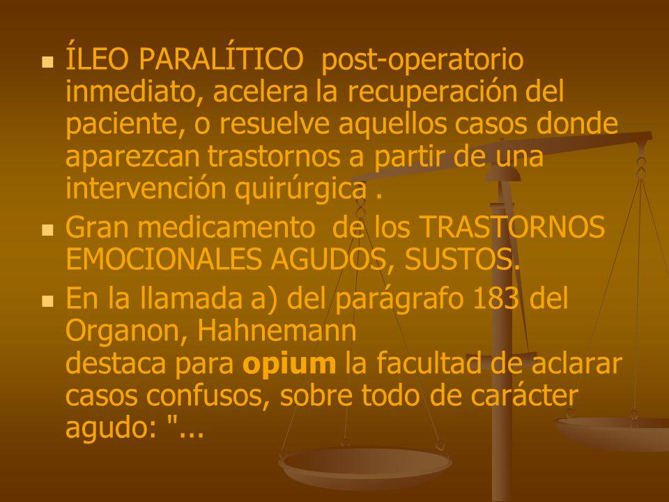 ÍLEO PARALÍTICO post-operatorio inmediato, acelera la recuperación del paciente, o resuelve aquellos casos donde aparezcan trastornos a partir de una intervención quirúrgica .