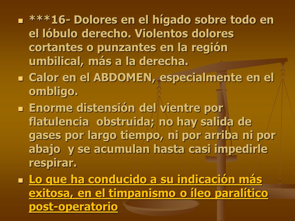 16- Dolores en el hígado sobre todo en el lóbulo derecho