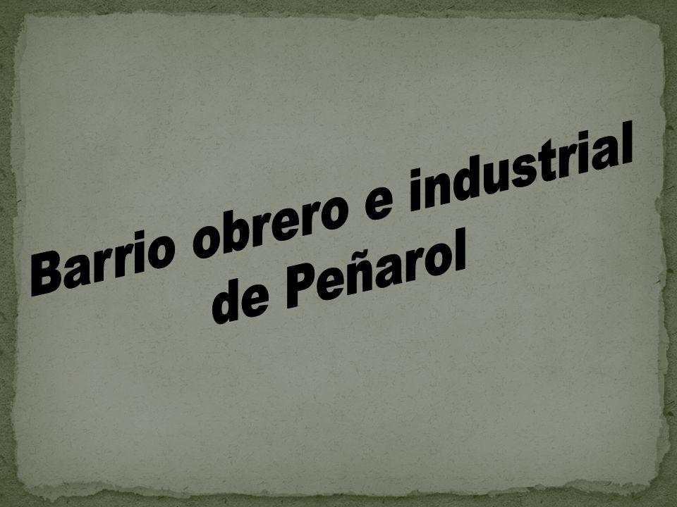 Barrio obrero e industrial