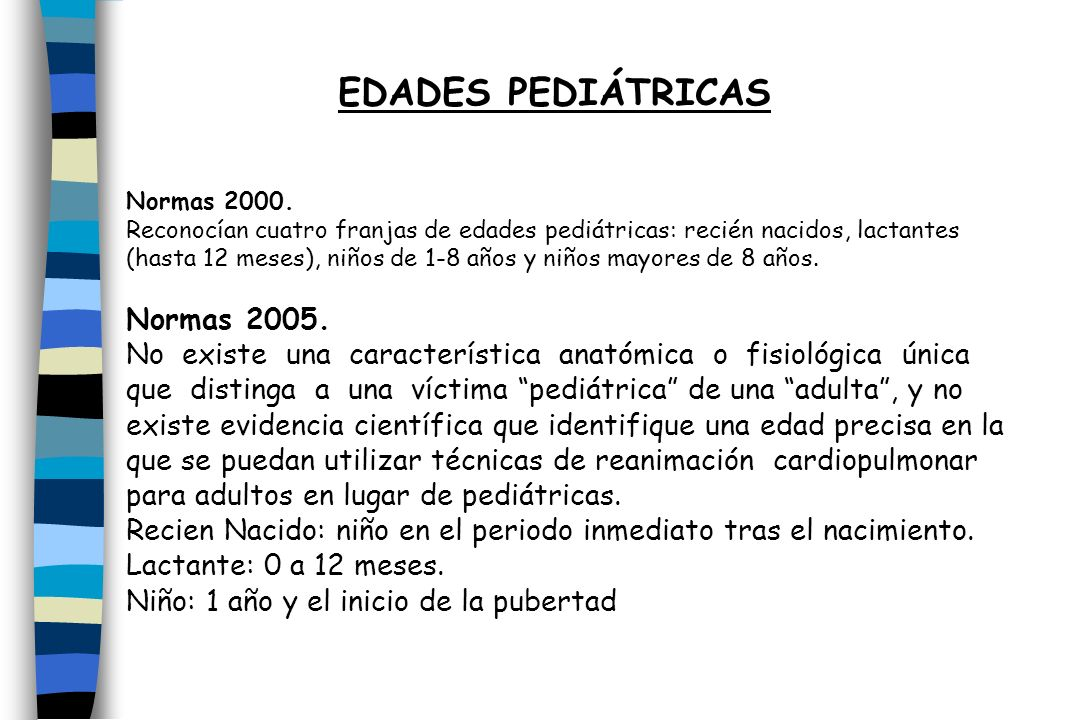 EDADES PEDIÁTRICAS Normas 2005.