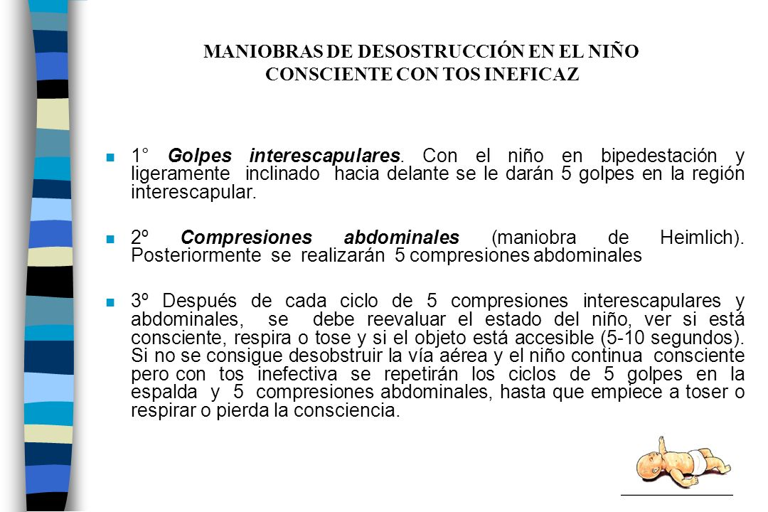MANIOBRAS DE DESOSTRUCCIÓN EN EL NIÑO CONSCIENTE CON TOS INEFICAZ