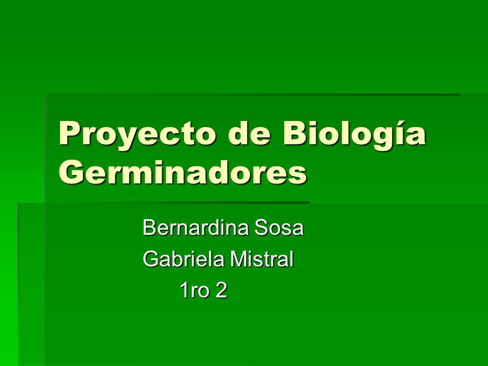Proyecto de Biología Germinadores