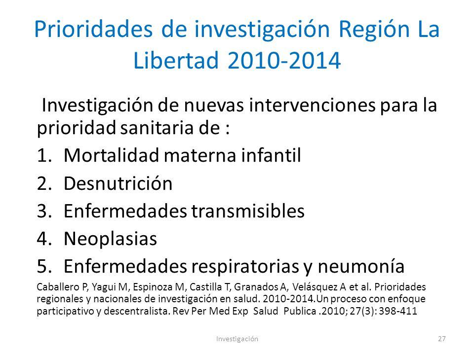 Prioridades de investigación Región La Libertad 2010-2014