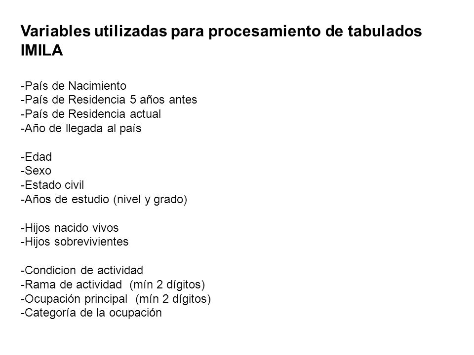 Variables utilizadas para procesamiento de tabulados IMILA