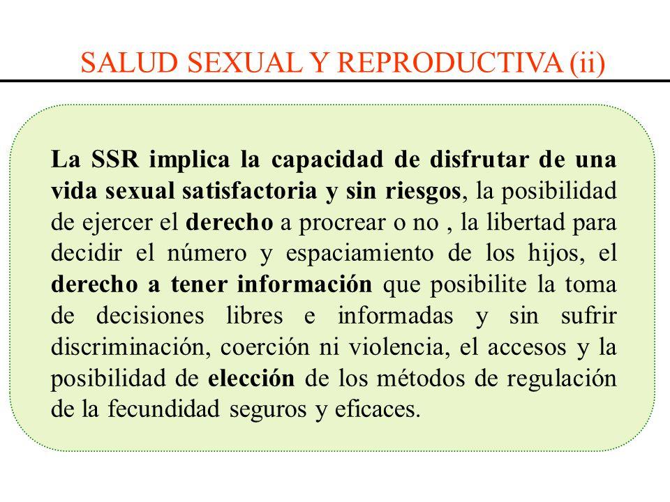 SALUD SEXUAL Y REPRODUCTIVA (ii)