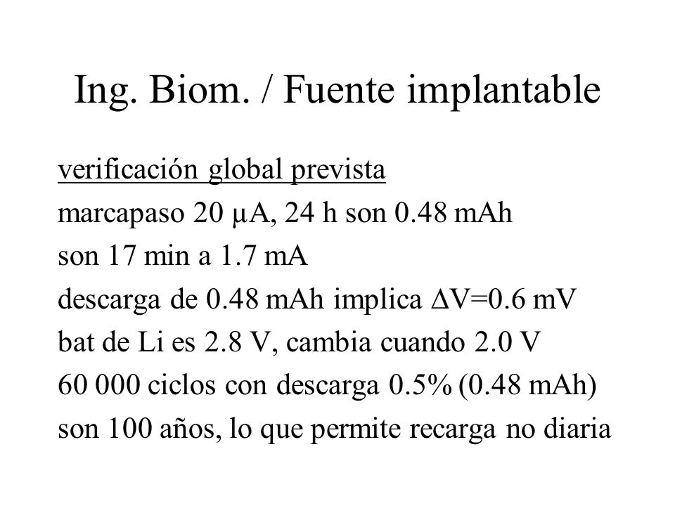 Ing. Biom. / Fuente implantable