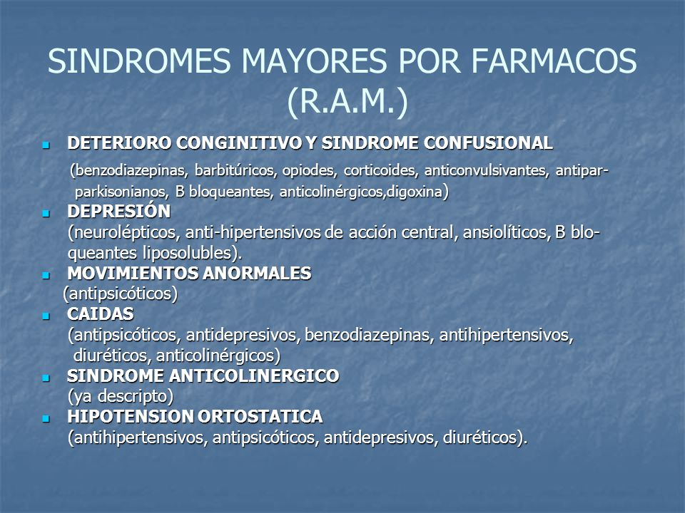 SINDROMES MAYORES POR FARMACOS (R.A.M.)