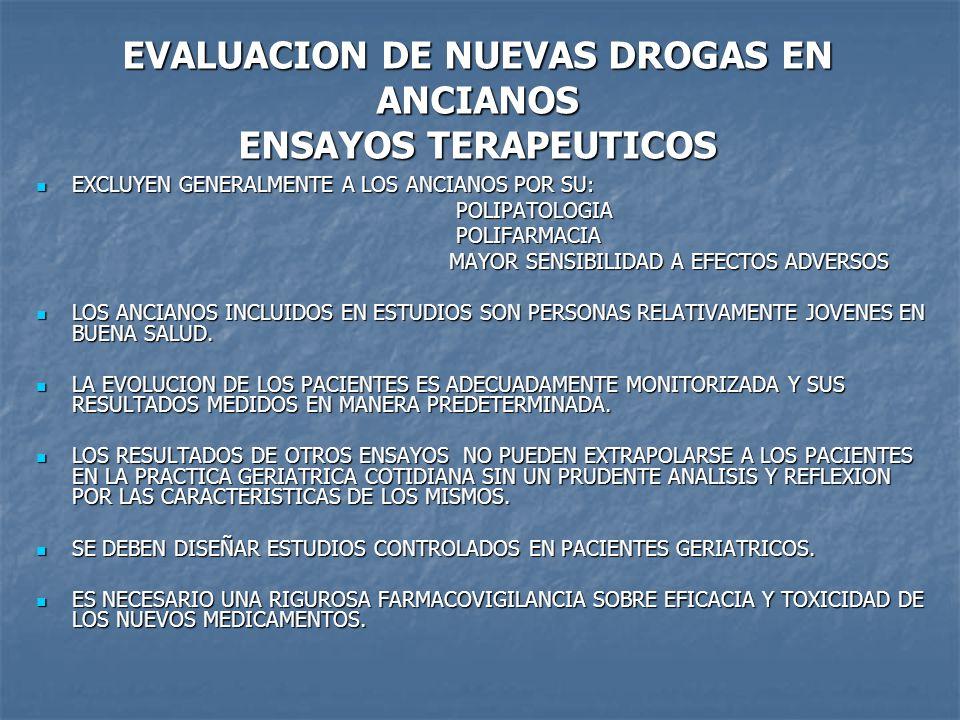 EVALUACION DE NUEVAS DROGAS EN ANCIANOS ENSAYOS TERAPEUTICOS